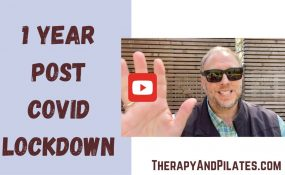 1 Year Post Covid Lockdown Report for CORE Therapy and Pilates