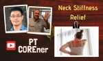 2 Essential Exercises To Relieve Neck Stiffness