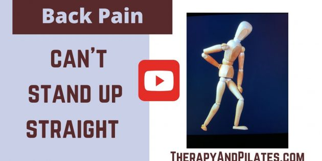 Back Pain Can't Stand Up Straight