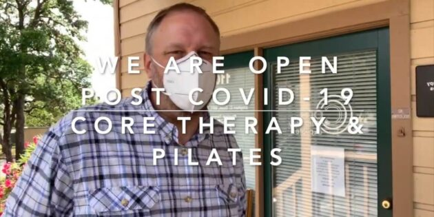 CORE Re-Opened Post-COVID19 Pandemic.. Now Offering In-Person One on One Physical Therapy and Private Pilates Sessions