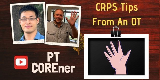 Complex Regional Pain Syndrome (CRPS) Tips From An Occupational Therapist