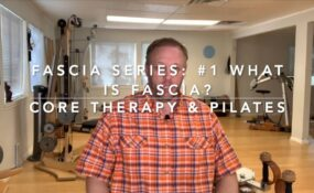 Fascia Series #1 What Is Fascia