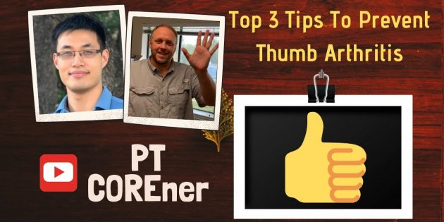 Top 3 Essential Tips To Prevent Thumb Arthritis