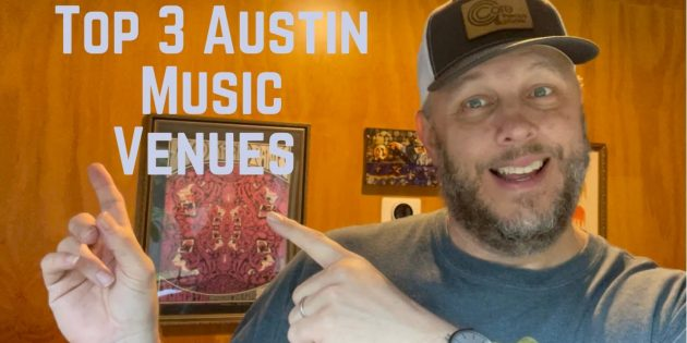 Top 3 Music Venues in Austin, Texas The Live Music Capitol of the World From a Music Nerd